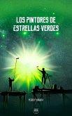 Los pintores de las estrellas verdes (eBook, ePUB)