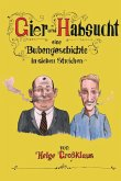 Gier und Habsucht (eBook, ePUB)