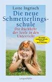 Die neue Schmetterlingsschule (eBook, ePUB)