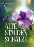 Alte Staudenschätze (eBook, PDF)