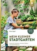 Mein kleiner Stadtgarten (eBook, PDF)