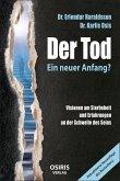 Der Tod - Ein neuer Anfang? (eBook, ePUB)