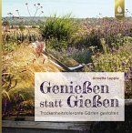 Genießen statt Gießen (eBook, PDF)