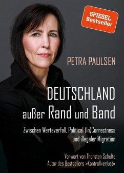 Deutschland außer Rand und Band (eBook, ePUB) - Paulsen, Petra