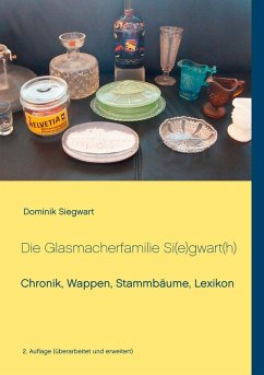 Die Glasmacherfamilie Si(e)gwart(h) (eBook, ePUB)