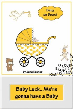 Baby Luck...We're gonna have a Baby (eBook, ePUB)