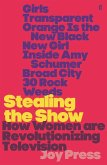 Stealing the Show (eBook, ePUB)