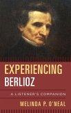 Experiencing Berlioz (eBook, ePUB)