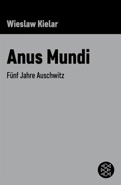 Anus Mundi (eBook, ePUB) - Kielar, Wieslaw