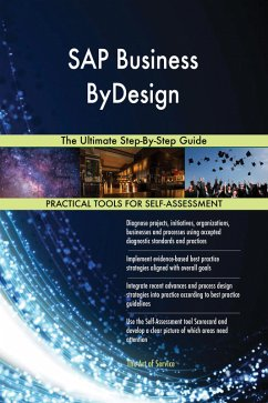 SAP Business ByDesign: The Ultimate Step-By-Ste...