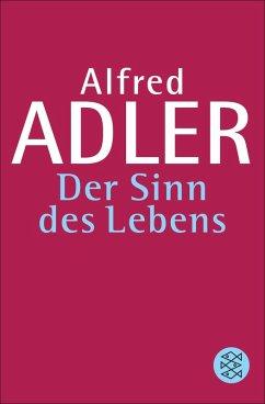 Der Sinn des Lebens (eBook, ePUB) - Adler, Alfred