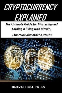 Cryptocurrency Explained (eBook, ePUB)