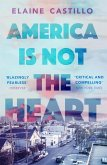 America Is Not the Heart (eBook, ePUB)