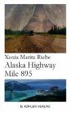 Alaska Highway Mile 895