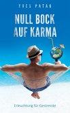 NULL BOCK AUF KARMA (eBook, ePUB)