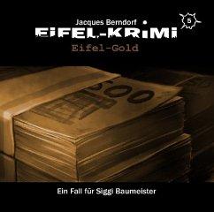 Eifel-Krimi - Eifel-Gold, 2 Audio-CD - Berndorf, Jacques
