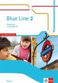 Blue Line 2. Workbook mit Audio-CD Klasse 6. Ausgabe Bayern