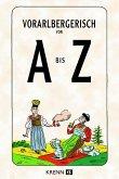 Vorarlbergerisch von A bis Z