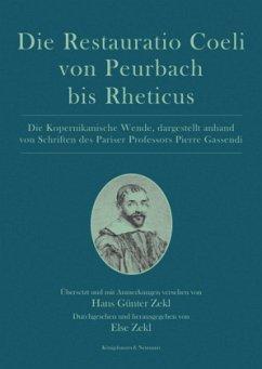 Die Restauratio Coeli von Peurbach bis Rheticus