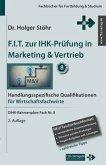 Stöhr, H: F.I.T. zur IHK-Prüfung in Marketing & Vertrieb