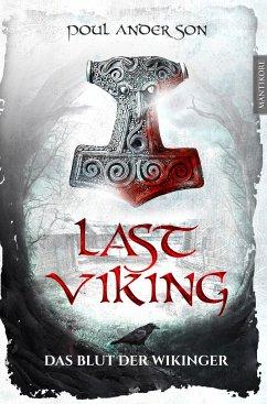 The Last Viking 1 - Das Blut der Wikinger - Anderson, Poul
