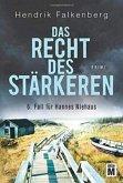 Das Recht des Stärkeren / Hannes Niehaus Bd.6