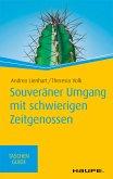 Souveräner Umgang mit schwierigen Zeitgenossen (eBook, PDF)
