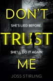 Don't Trust Me: The best psychological thriller debut you will read in 2018 (eBook, ePUB)