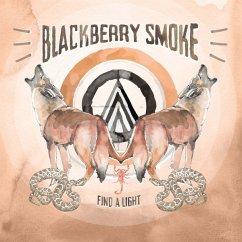 Find A Light - Blackberry Smoke