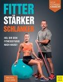Fitter - Stärker - Schlanker (eBook, ePUB)