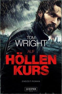 Auf Höllenkurs (eBook, ePUB) - Wright, Tom