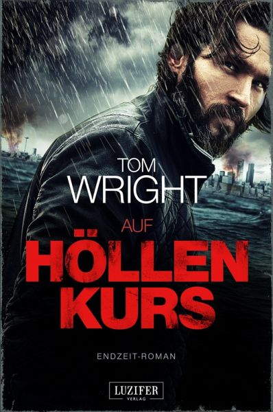 Auf Höllenkurs (eBook, ePUB) - Wright, Tom