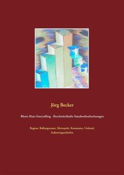 Rhein Main Storytelling - Bruchstückhafte Standortbeobachtungen (eBook, ePUB)