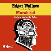 Edgar Wallace, Nr. 3: Edgar Wallace und der Fall Morehead (MP3-Download)