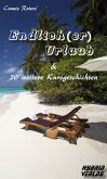 Endlich(er) Urlaub (eBook, ePUB)