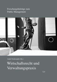 Wirtschaftsrecht und Verwaltungspraxis