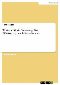 Wertorientierte Steuerung: Das EVA-Konzept nach Stern-Stewart (eBook, ePUB)