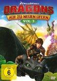 Dragons: Auf zu neuen Ufern - Vol. 3