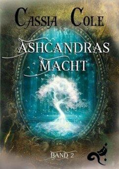Ashcandras Macht - Cole, Cassia