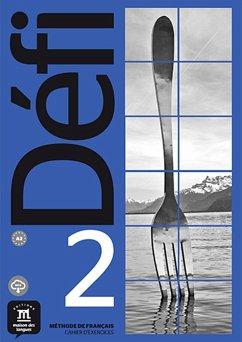 Défi 2 (A2). Cahier d'exercices + MP3 déchargeable