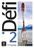 Défi 2 (A2). Livre de l'élève + CD