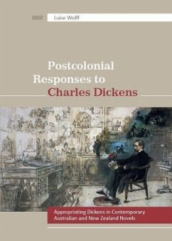 Postcolonial Responses to Charles Dickens - Wolff, Luise