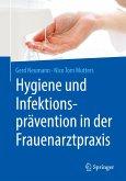 Hygiene und Infektionsprävention in der Frauenarztpraxis