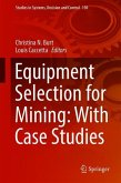Equipment Selection for Mining: With Case Studies