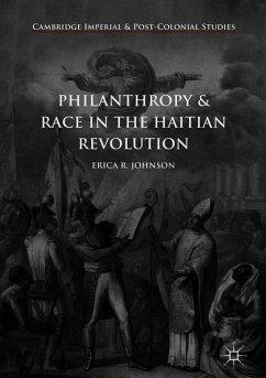 Philanthropy and Race in the Haitian Revolution - Johnson, Erica R.
