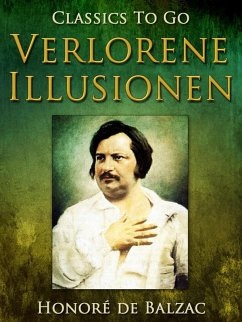 Verlorene Illusionen (eBook, ePUB) - de Balzac, Honoré