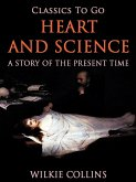 Heart and Science: A Story of the Present Time (eBook, ePUB)
