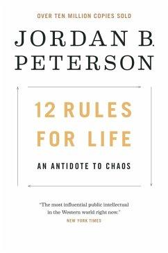 12 Rules for Life (eBook, ePUB) - Peterson, Jordan B.