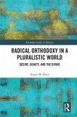 Radical Orthodoxy in a Pluralistic World (eBook, ePUB)