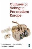 Cultures of Voting in Pre-modern Europe (eBook, PDF)